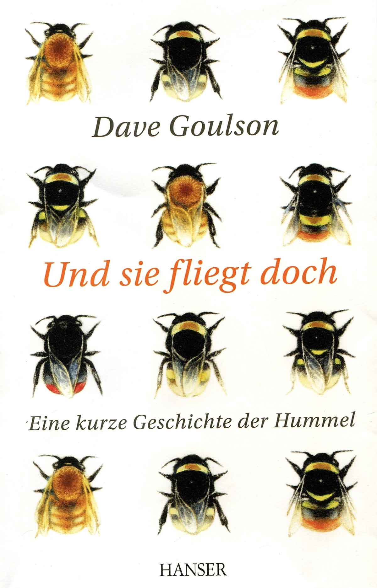 Und sie fliegt doch - Dave Goulson (Hansa)